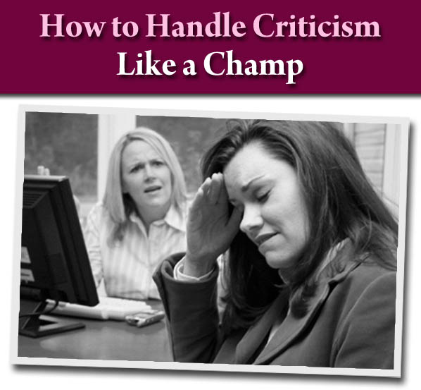 How to Handle Criticism Like a Champ post image