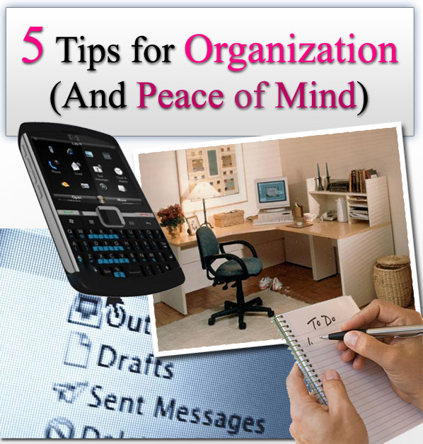5 Tips for Organization (And Peace of Mind) post image