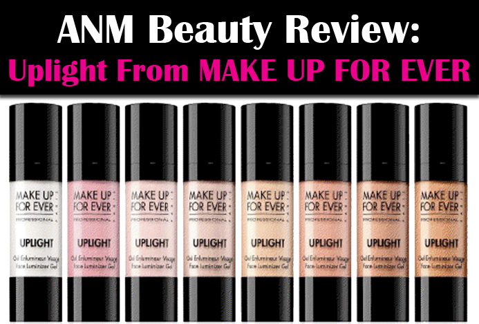 ANM Beauty Review: Uplight from MAKE UP FOR EVER post image