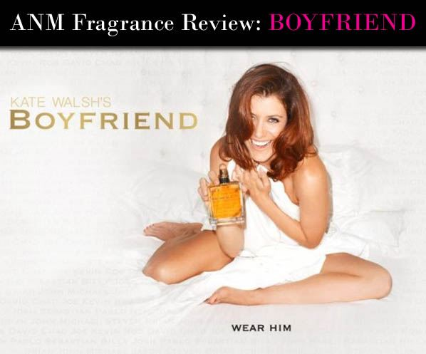 ANM Fragrance Review: Boyfriend by Kate Walsh post image