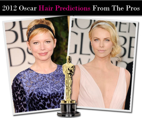 2012 Oscar Hair Predictions From The Pros post image