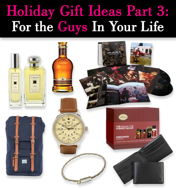 Holiday Gift Ideas Part 3 For The Guys In Your Life Post Image