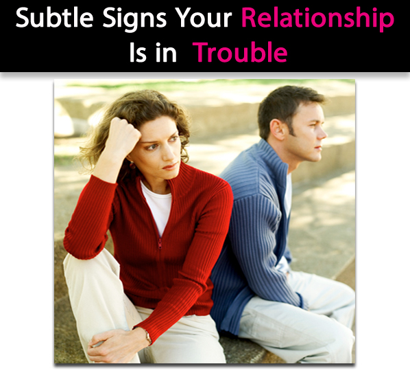 Subtle Signs Your Relationship Is In Trouble post image
