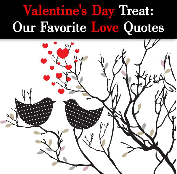 Valentine's Day Treat: Our Favorite Love Quotes post image