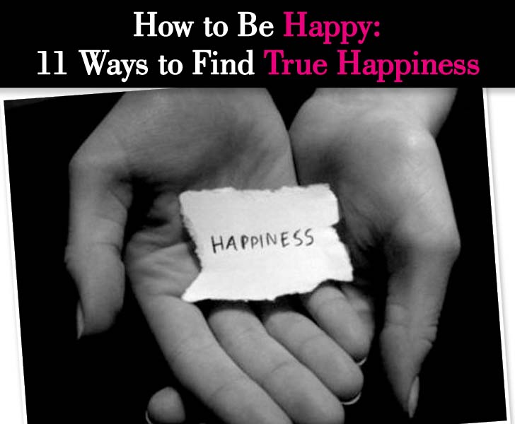 How to Be Happy: 11 Ways to Find True Happiness post image