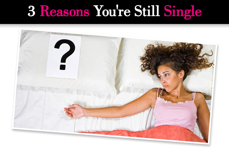 3 Reasons You're Still Single post image