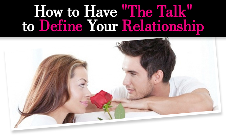 "How to Have ""The Talk"" to Define Your Relationship post image"