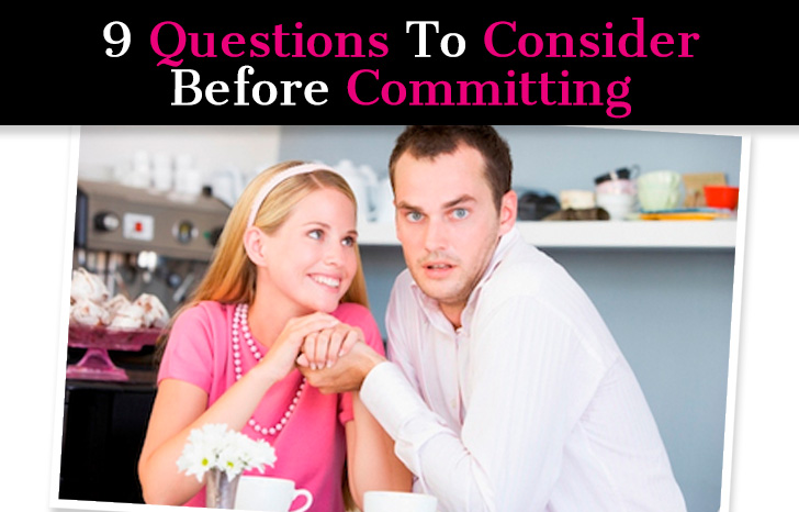 9 Questions To Consider Before Committing post image