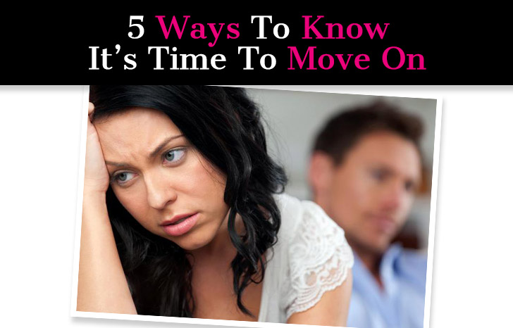 5 Ways To Know It's Time To Move On post image
