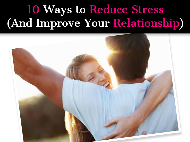 10 Ways to Reduce Stress (And Improve Your Relationship) post image
