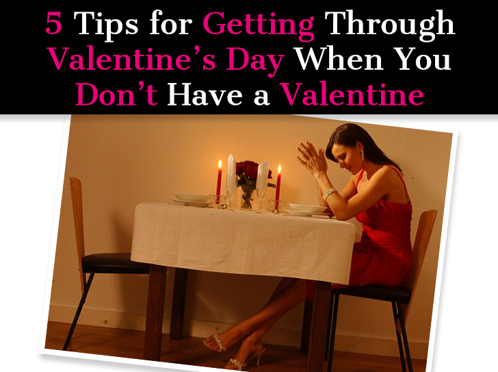 Five Tips for Getting through Valentine's Day When You Don't Have a Valentine post image