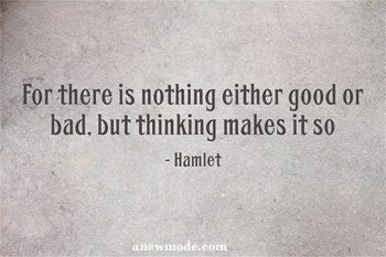 nothing-good-or-bad-thinking-makes-it-so-hamlet