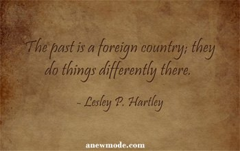past-is-a-foreign-country