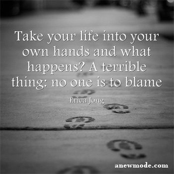 take life into your own hands quote