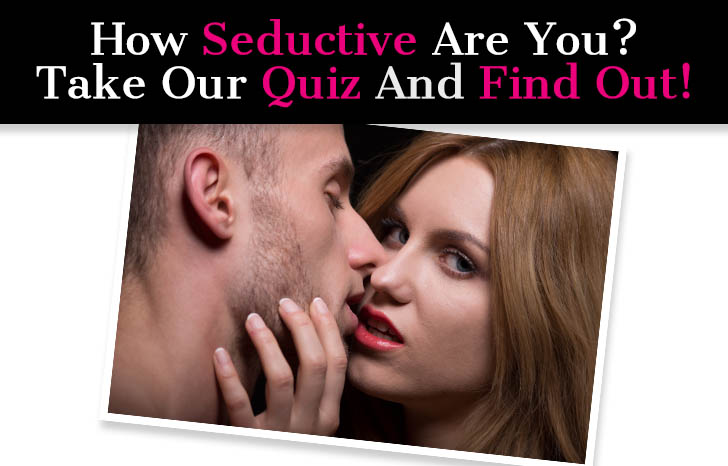 """How Seductive Are You?"" Quiz post image"