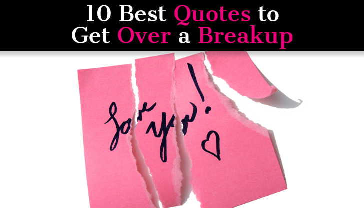 10 Best Quotes To Get Over A Breakup