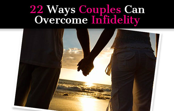 22 Ways Couples Can Overcome Infidelity post image