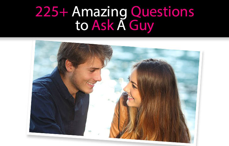 225+ Amazing Questions to Ask a Guy: The Ultimate List post image
