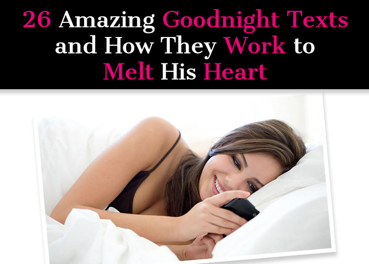 26 Amazing Goodnight Texts and How They Work to Melt His Heart post image