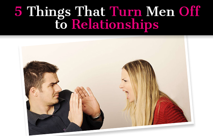 5 Things That Turn Men Off to Relationships post image