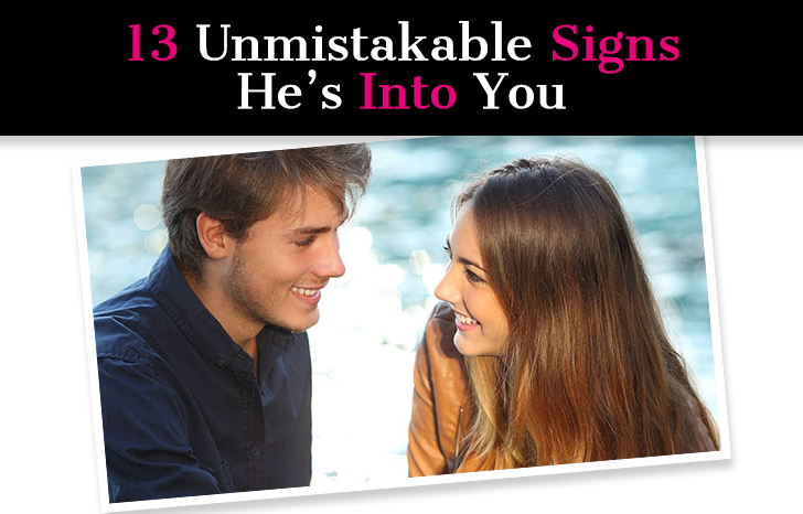 13 Unmistakable Signs He's Into You