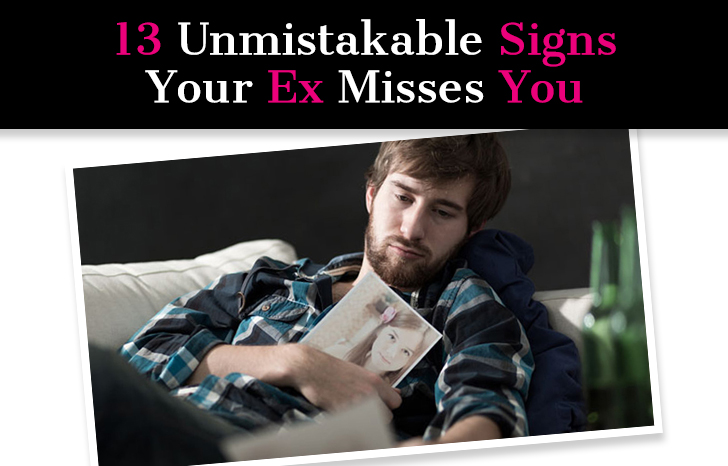 13 Unmistakable Signs Your Ex Misses You