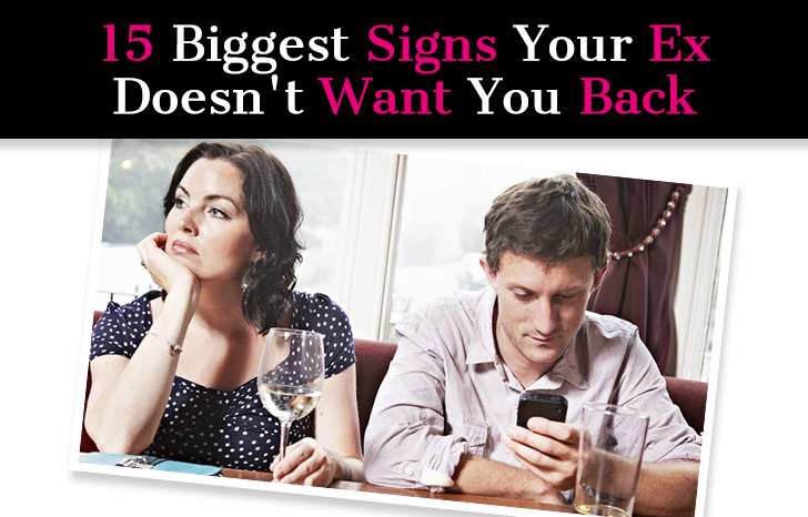 15 Biggest Signs Your Ex Doesn't Want You Back