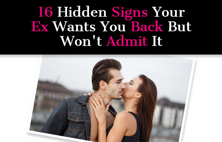 16 Hidden Signs Your Ex Wants You Back But Won't Admit It