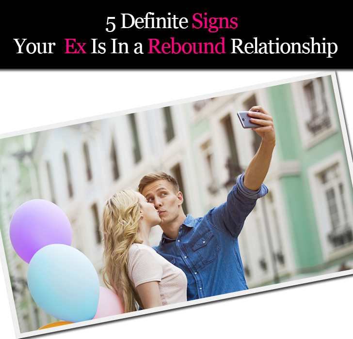 5 Definite Signs Your Ex Is In a Rebound Relationship post image