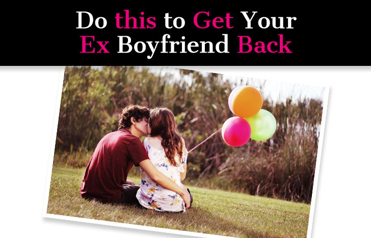Do You Want Your Ex Boyfriend Back? Use This to Get Him Back… post image