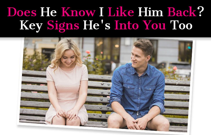Does He Know I Like Him Back? Key Signs He's Into You Too post image