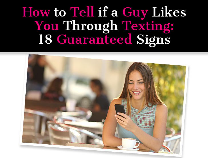 How to make sure if a guy really likes you over text