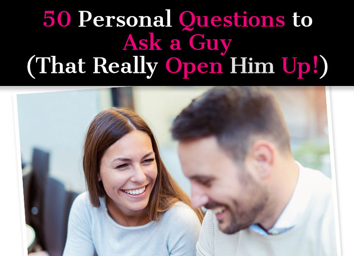 what are some questions to ask a guy your dating