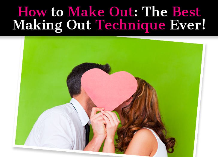 How To Make Out: The Best Making Out Technique Ever! post image