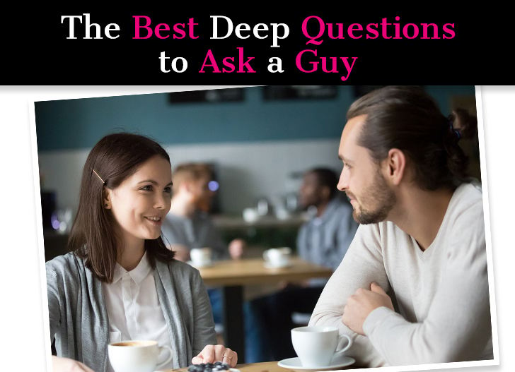 what to ask a guy you like