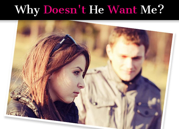 Why Doesn't He Want Me? (If He Doesn't Want You, Read This Now…) post image