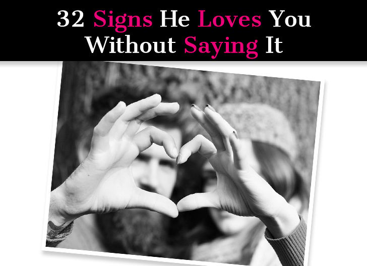 "32 Signs He Loves You Without Saying It: How a Man Shows ""I Love You"" post image"