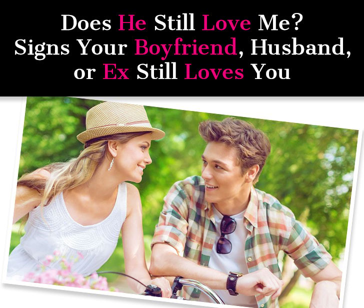 how to know if you still love your ex boyfriend