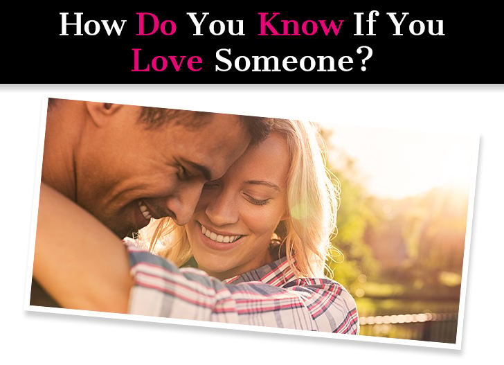 How Do You Know If You Love Someone? When You're In Love For Sure… post image