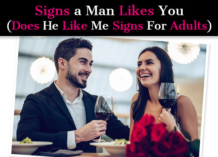 Signs a Man Likes You (Does He Likes Me Signs For Adults) post image