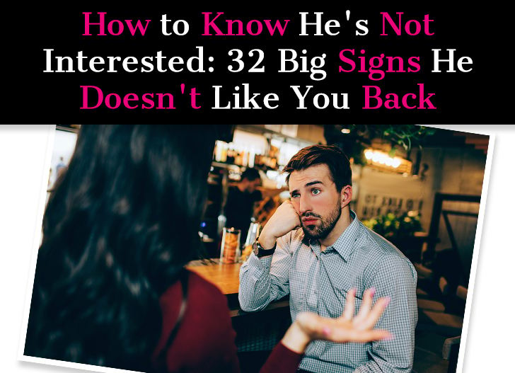How to Know He's Not Interested: 32 Big Signs He Doesn't Like You Back post image