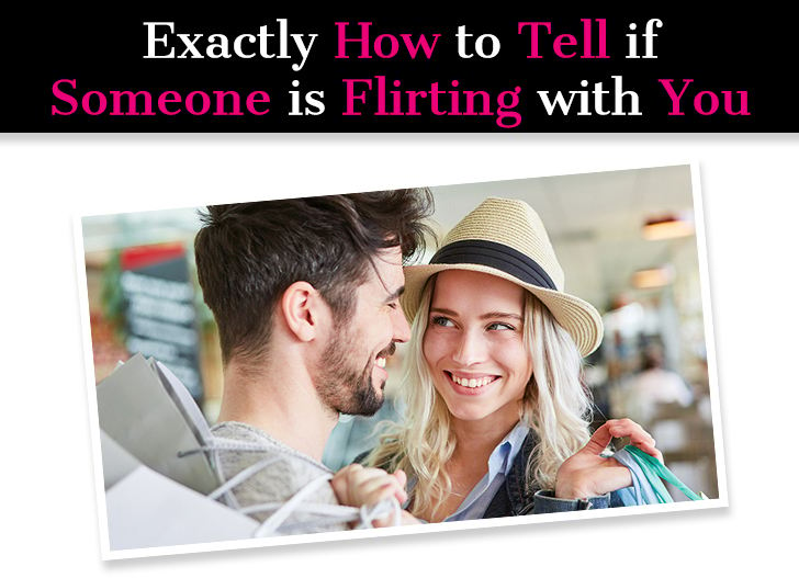 Exactly How To Tell If Someone Is Flirting With You: 21 Top Signs post image