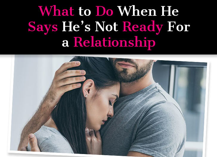 What to Do When He Says He's Not Ready For a Relationship post image