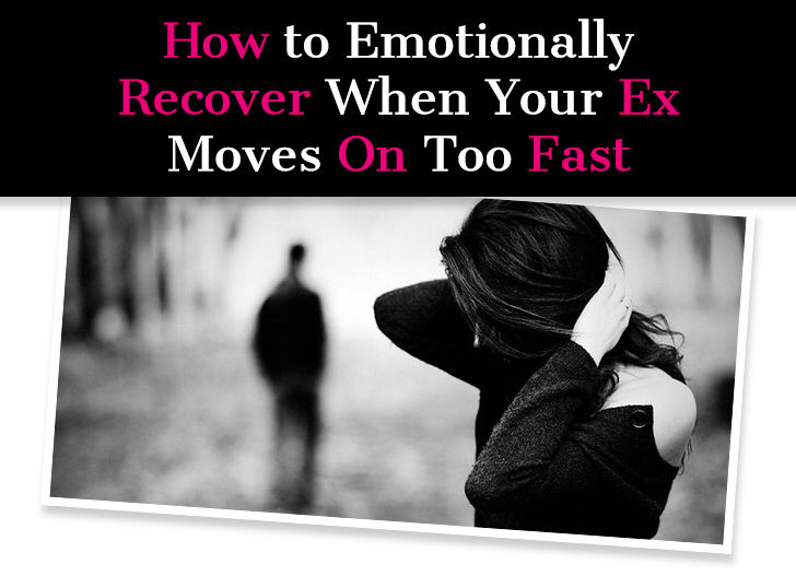 How to Emotionally Recover When Your Ex Moves On Too Fast post image