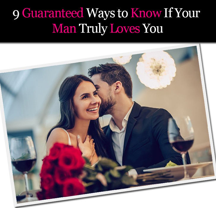9 Guaranteed Ways to Know If Your Man Truly Loves You post image